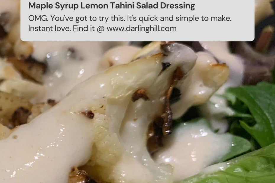 tahini salad dressing easy maple syrup lemon