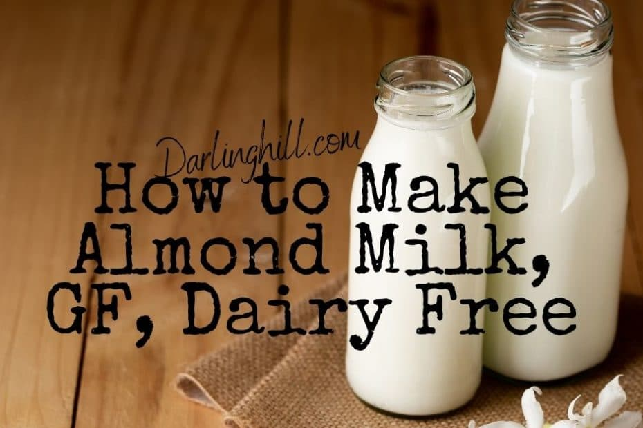 how to make almond milk gluten free dairy free vegan